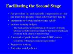 facilitating the second stage