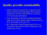 quality provides sustainability
