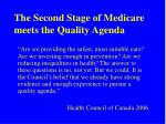 the second stage of medicare meets the quality agenda