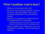 what canadians want to hear