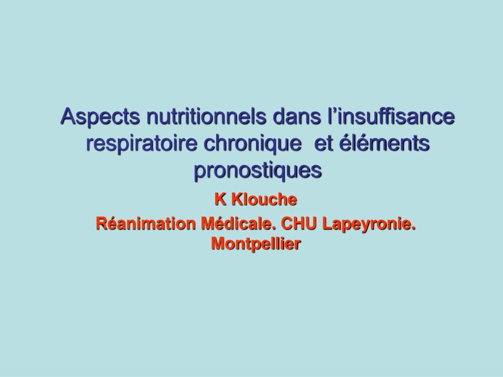 aspects nutritionnels dans l insuffisance respiratoire chronique et l ments pronostiques l.