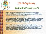 the healing journey need for the project cont d