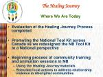 the healing journey where we are today