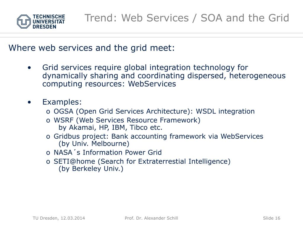 Trend: Web Services / SOA and the Grid