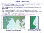 coastal edh issues