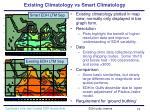 existing climatology vs smart climatology