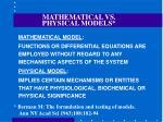 mathematical vs physical models