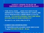 safety linked to rate of theophylline administration