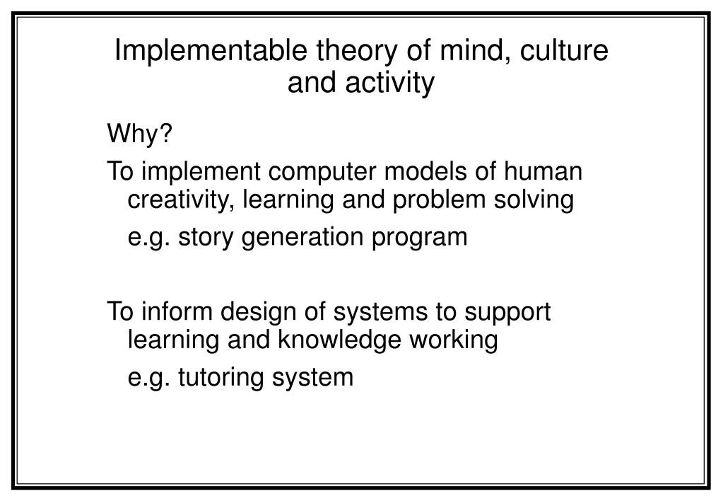 implementable theory of mind culture and activity l.