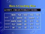 have a coaching plan20