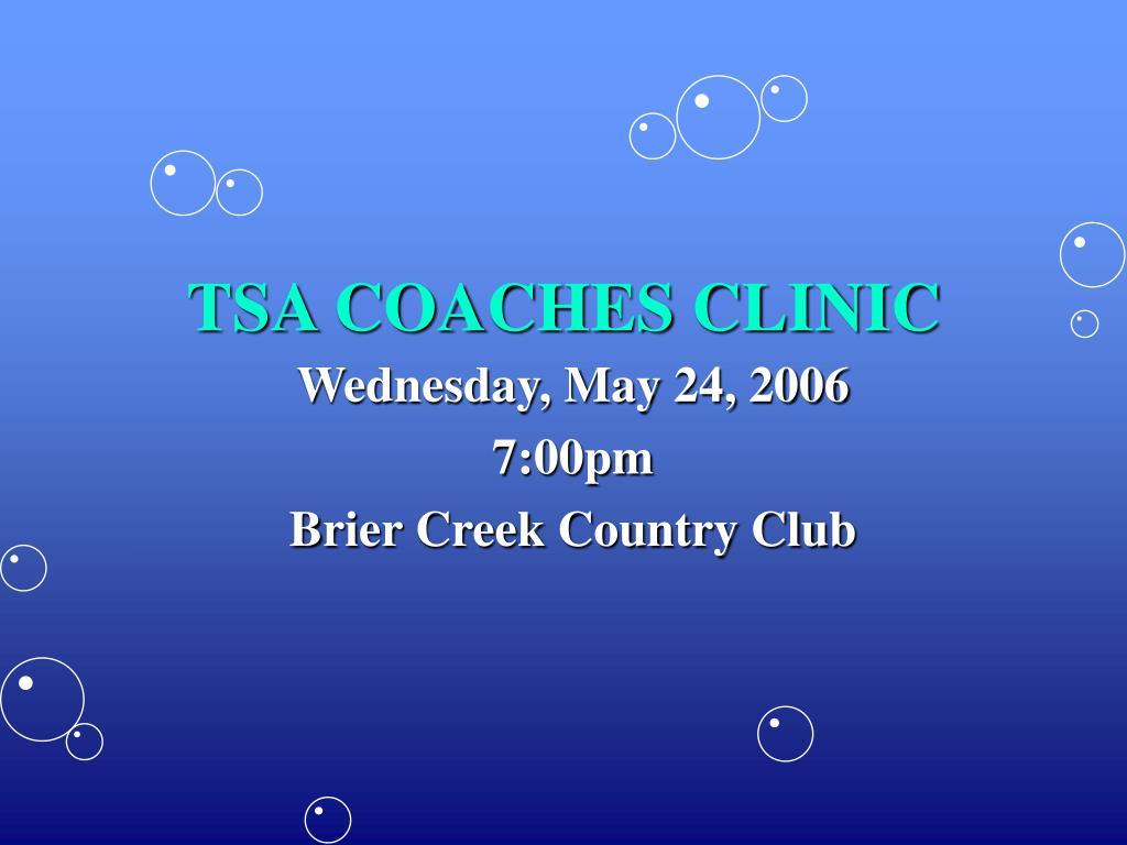 tsa coaches clinic l.