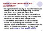 equity across generations and sustainability