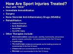 how are sport injuries treated