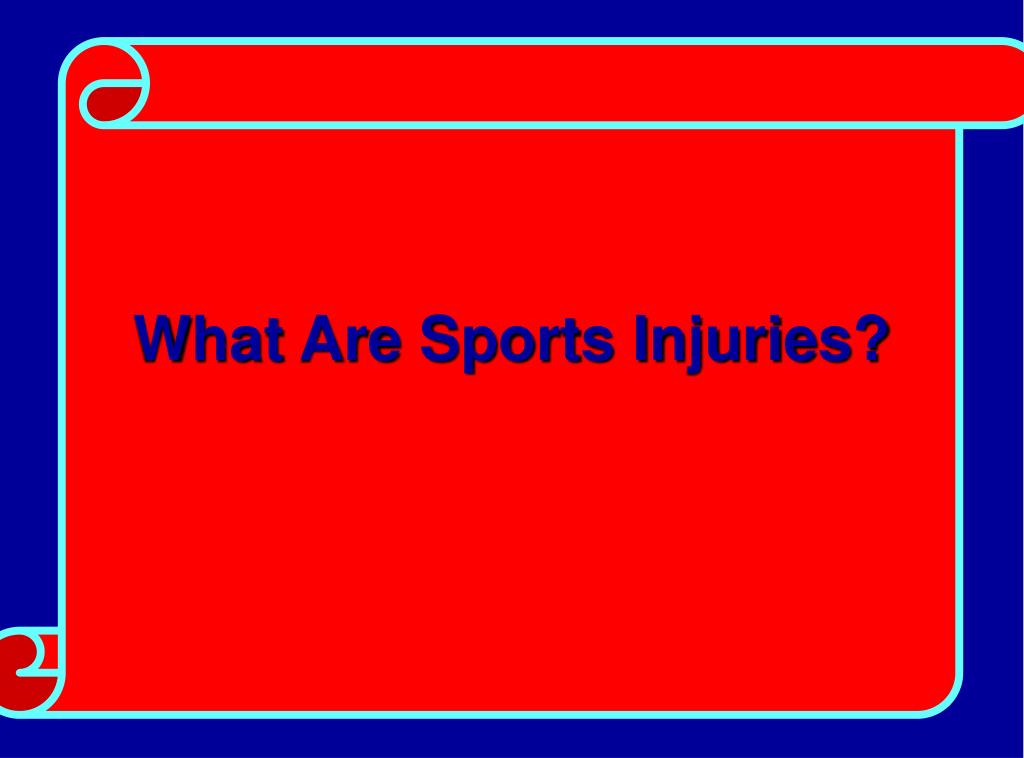 """Injuries that most commonly occur during sports or exercise."""