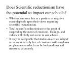 does scientific reductionism have the potential to impact our schools
