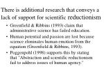 there is additional research that conveys a lack of support for scientific reductionism