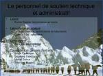le personnel de soutien technique et administratif3