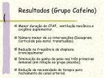 resultados grupo cafe na
