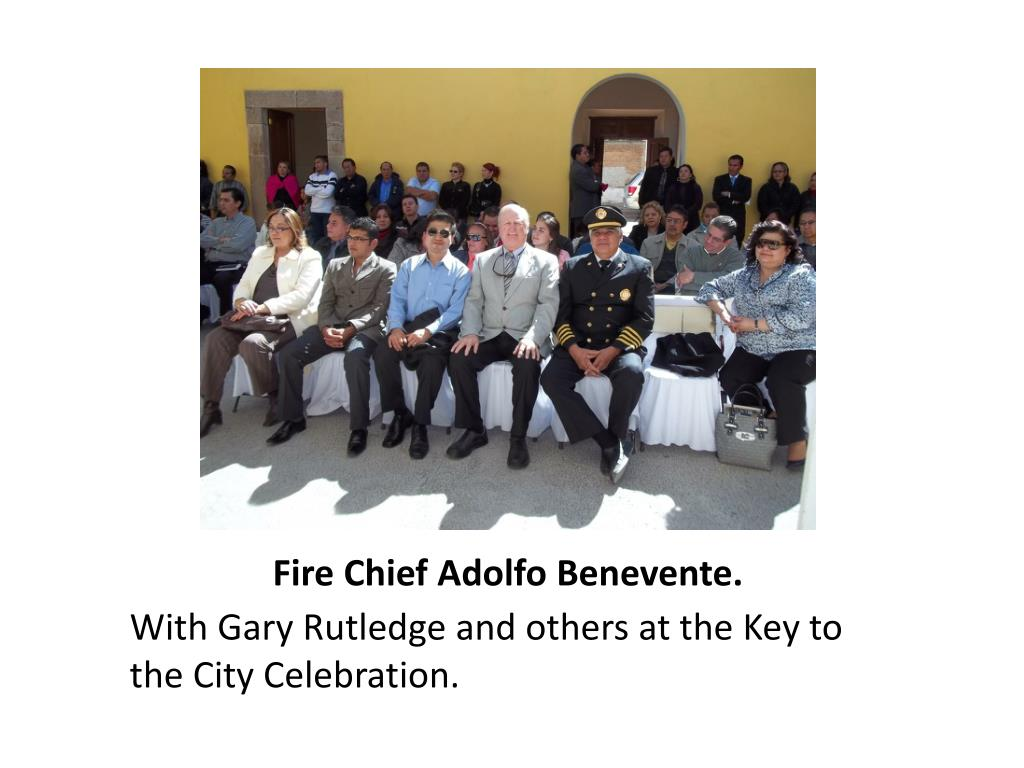 Fire Chief Adolfo Benevente.