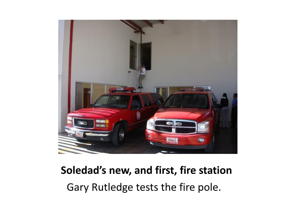 Soledad's new, and first, fire station