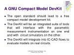 a gnu compact model devkit