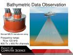 bathymetric data observation