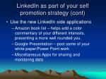 linkedin as part of your self promotion strategy cont