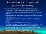 linkedin as part of your self promotion strategy