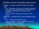 quality versus quantity discussion