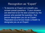 recognition as expert