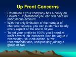 up front concerns