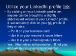 utilize your linkedin profile link