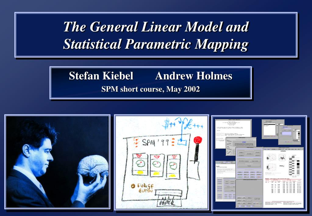 the general linear model and statistical parametric mapping l.