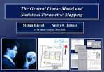 the general linear model and statistical parametric mapping