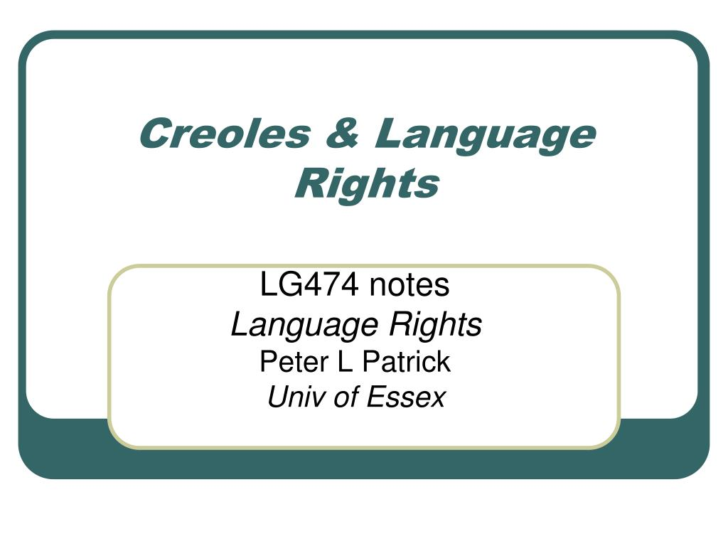 creoles language rights l.