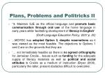 plans problems and politricks ii