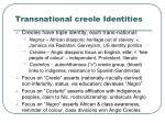 transnational creole identities