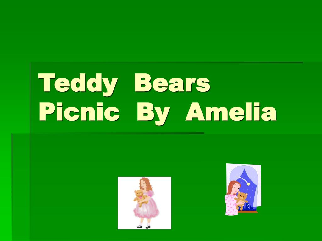 teddy bears picnic by amelia l.