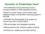 currently at frederiksen court
