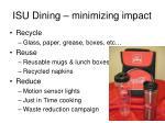isu dining minimizing impact