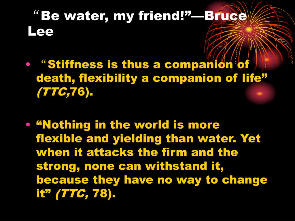 be water my friend bruce lee l.