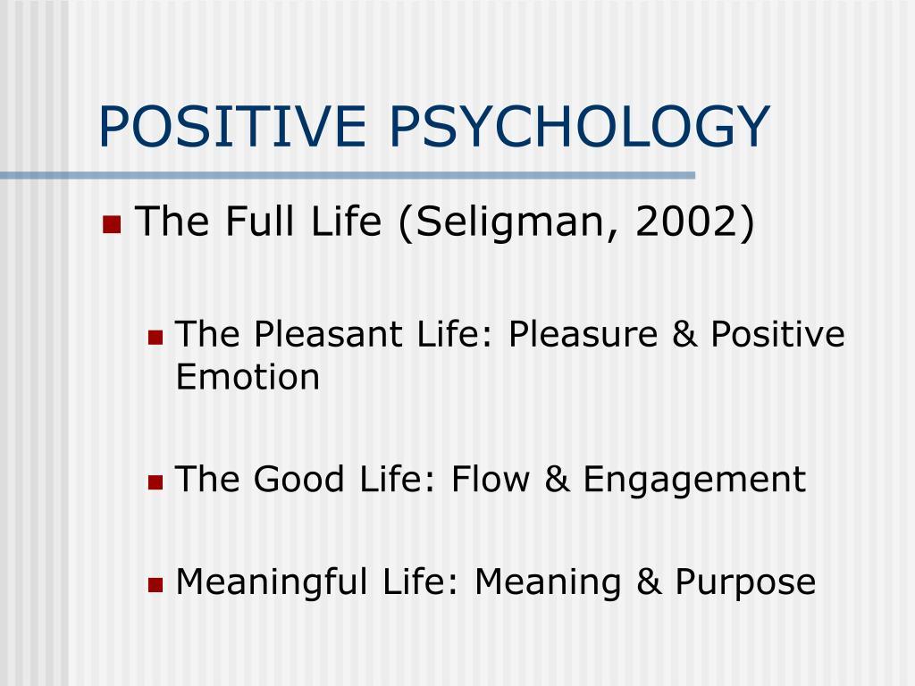 positive psychology l.