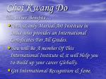 choi kwang do the other benefits