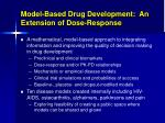 model based drug development an extension of dose response