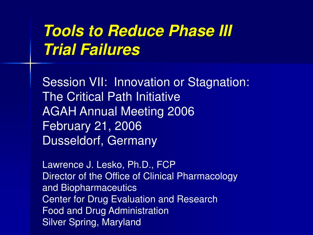 tools to reduce phase iii trial failures l.