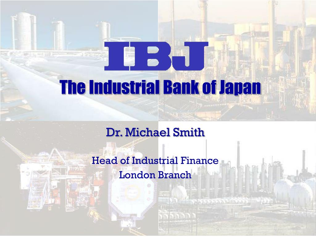 dr michael smith head of industrial finance london branch l.