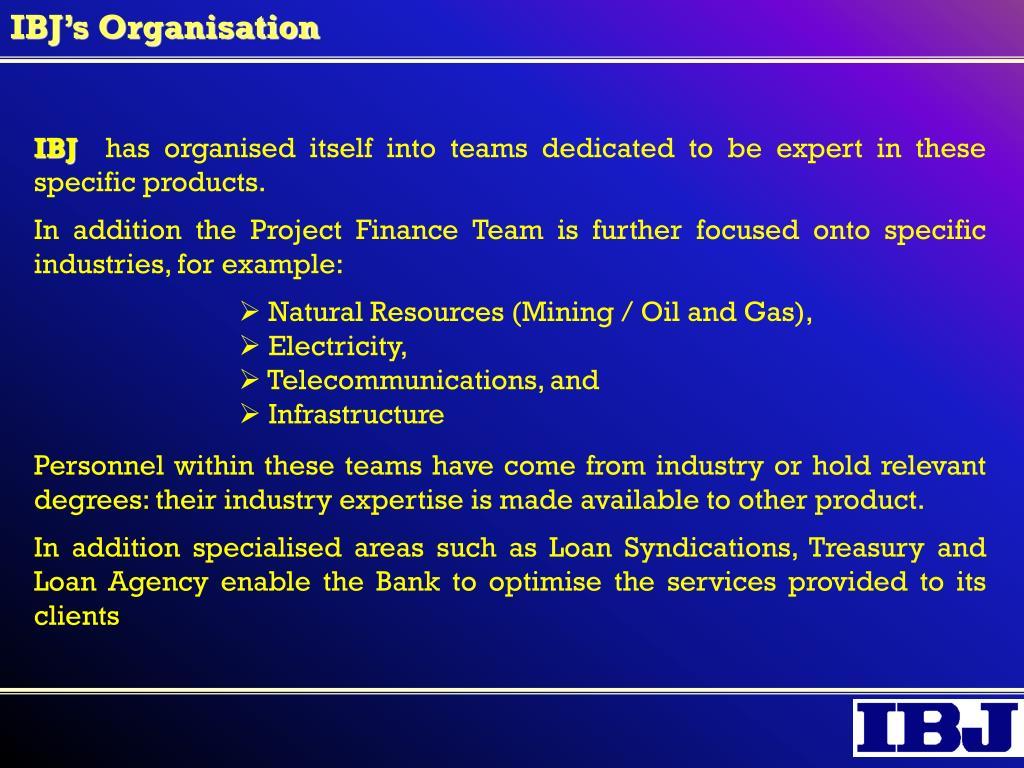 IBJ's Organisation