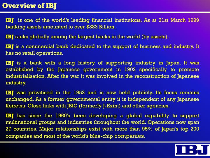 Overview of ibj