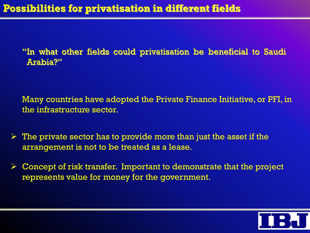Possibilities for privatisation in different fields