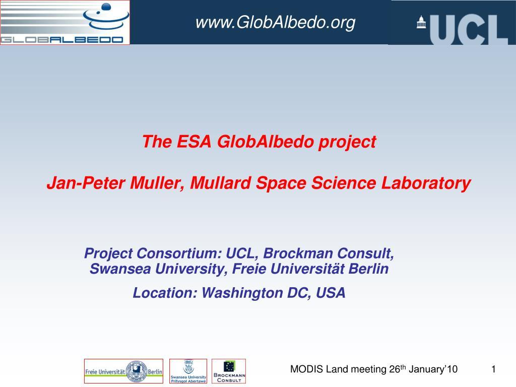 the esa globalbedo project jan peter muller mullard space science laboratory l.